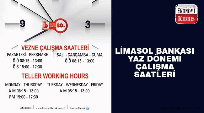 Limasol Bank yaz mesai saatleri..