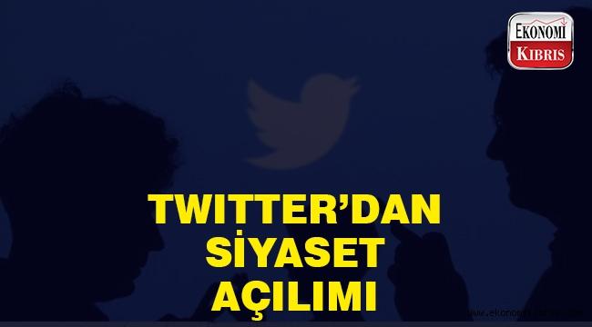 Twiter'dan siyaset hamlesi..
