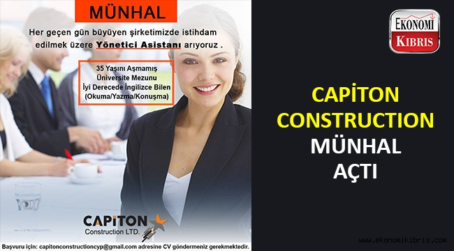 Capiton Construction münhal açtı..