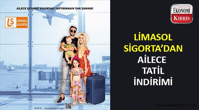 Limasol Sigorta'dan ailece tatil sigortası.