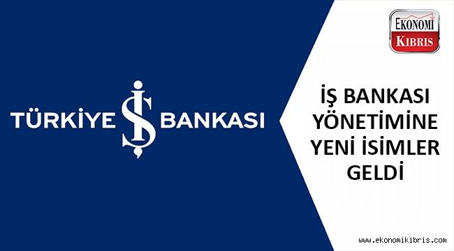 İş Bankası üst yönetiminde atamalar