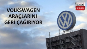 Volkswagen araçlarını geri çağırıyor..