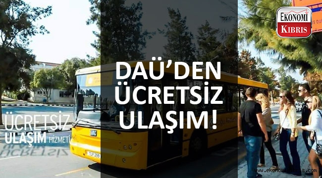 DAÜ'den öğrencilerine ücretsiz otobüs servisi!