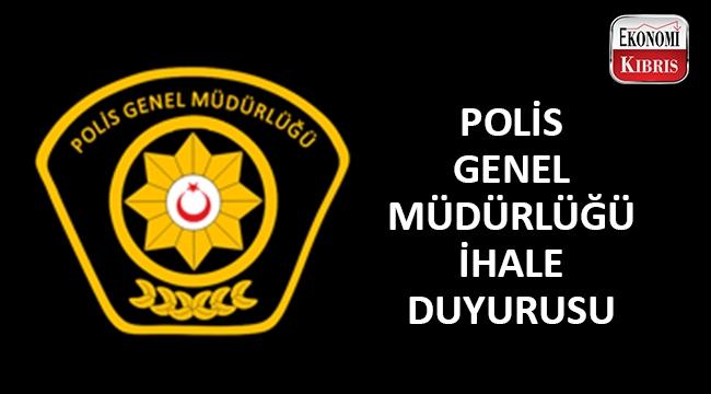 Polis Genel Müdürlüğü ihale açtı..