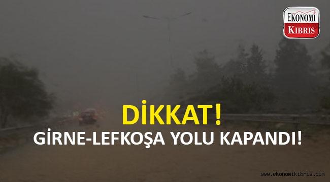 Girne Lefkoşa arası yol ulaşıma kapandı!