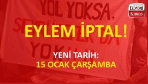Yol Yoksa Seyrüsefer Da Yok eylemi 15 Ocak'a ertelendi!