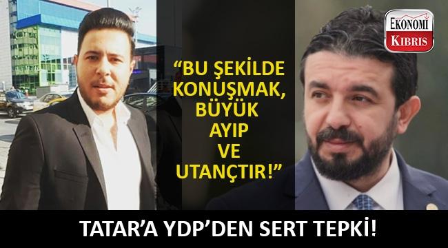 Başbakan Ersin Tatar'ın Türkiyeli çalışanlarla ilgili sözlerine ilk tepki YDP'den!