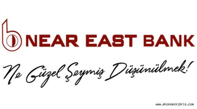 Near East Bank, müşterilerine her zaman daha fazlasını sunmak için üretmeye ve çalışmaya devam ediyor.