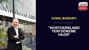 Northernland Şirketler Grubu Yönetim Kurulu Başkanı Koral Bozkurt 2021 yılı hedeflerini anlattı..