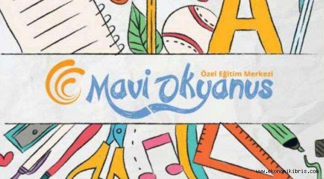 Mavi Okyanus Özel Eğitim Merkezi münhal duyurusu - Kıbrıs iş ilanları