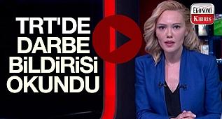 İŞTE TRT'DE YAYINLANAN DARBE BİLDİRİSİ!