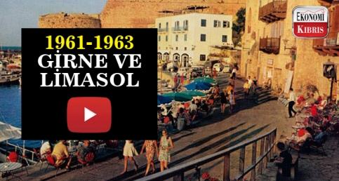 1961-1963 yıllarında Girne ve Limasol